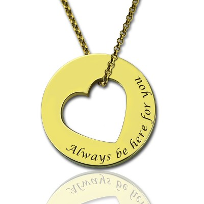 Solid Gold Always Be Here For You Promise Necklace