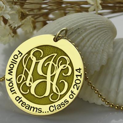 Follow Your Dreams Disc Monogram Necklace - 18CT Gold