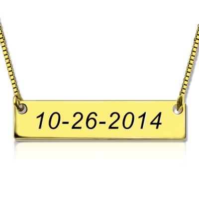 Engraved Date Bar Necklace - 18CT Gold