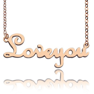 Personalised Solid Rose Gold French Font I Love You Name Necklace